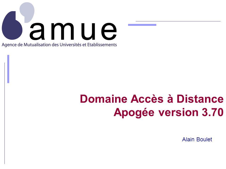 Domaine Accès à Distance Apogée version 3.70