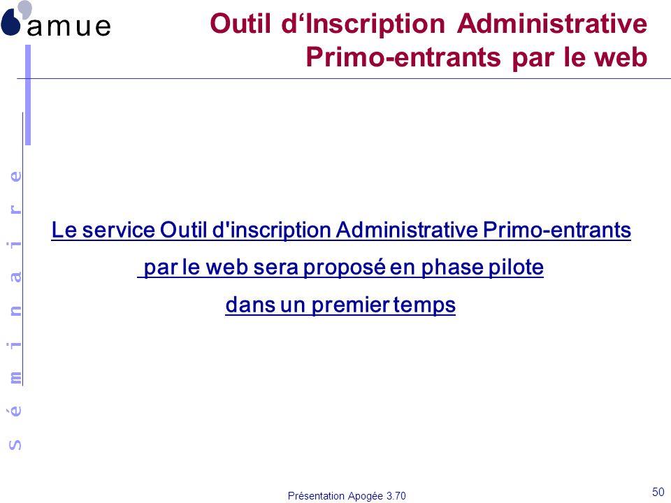Outil d'Inscription Administrative Primo-entrants par le web