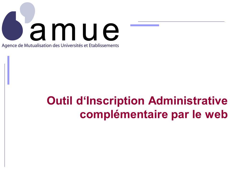 Outil d'Inscription Administrative complémentaire par le web