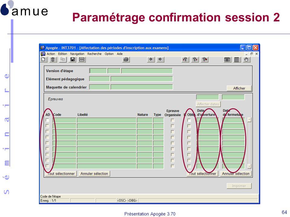 Paramétrage confirmation session 2