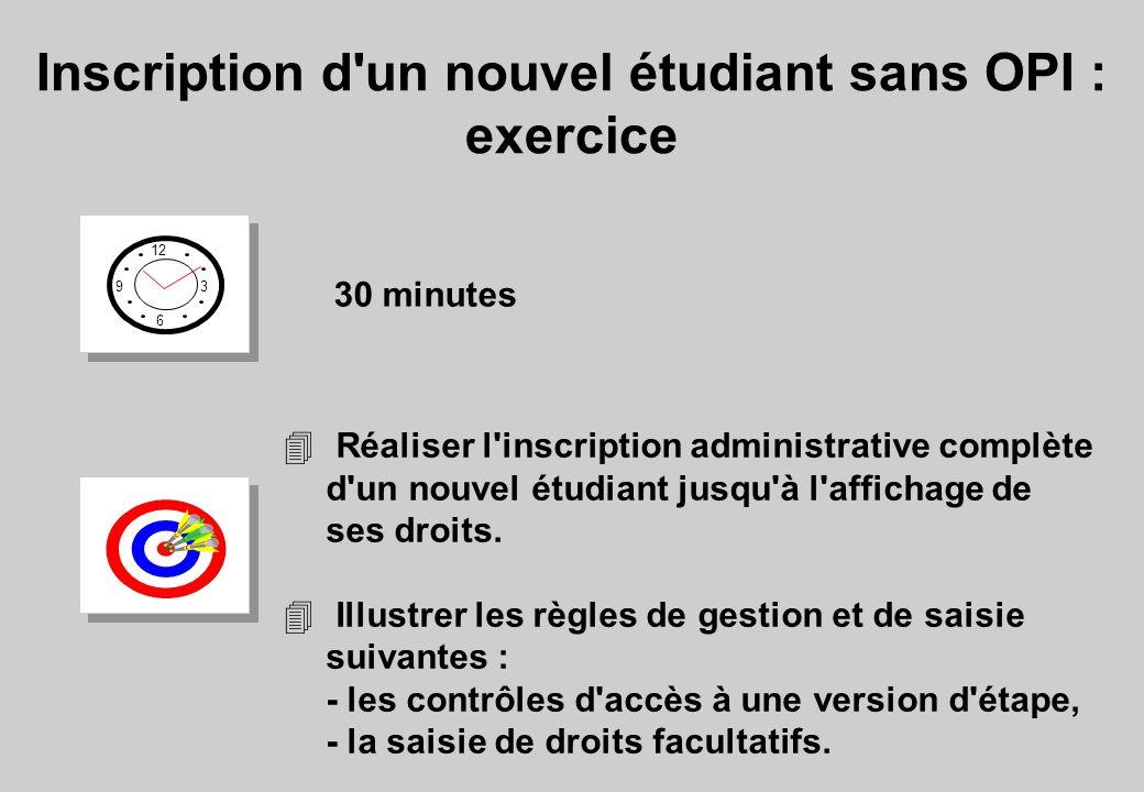 Inscription d un nouvel étudiant sans OPI : exercice
