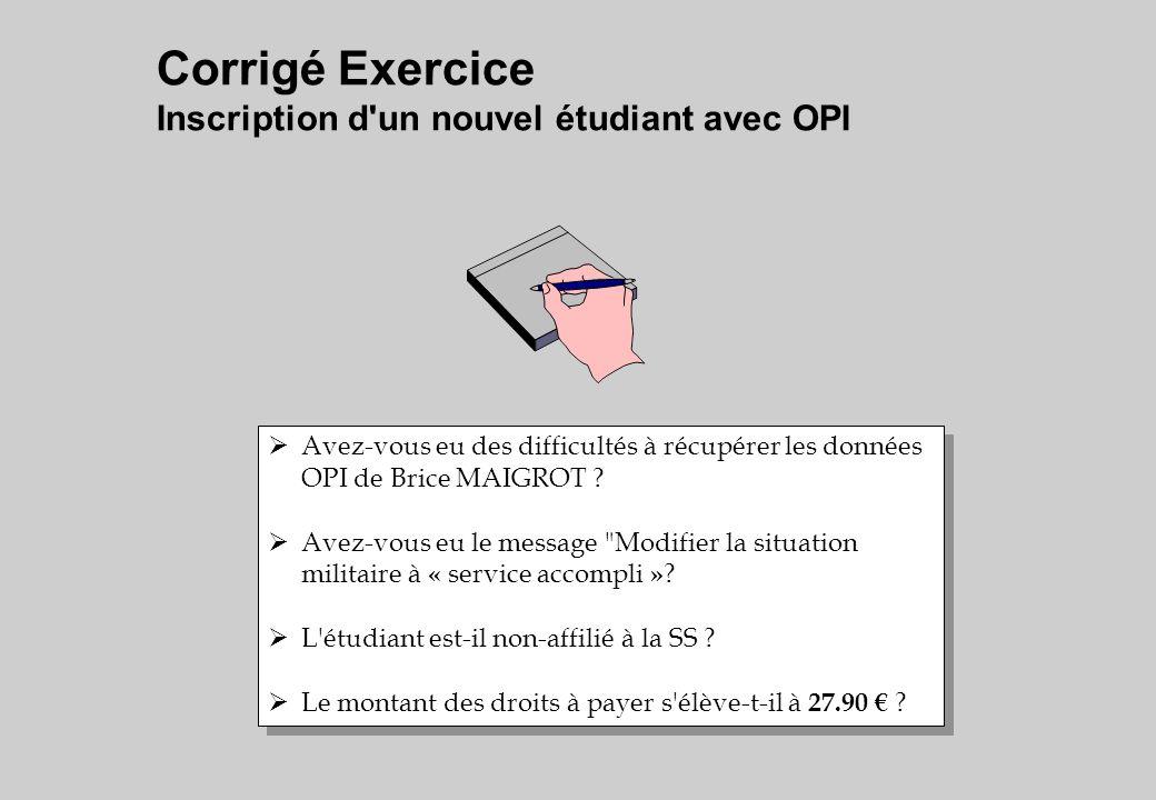 Corrigé Exercice Inscription d un nouvel étudiant avec OPI