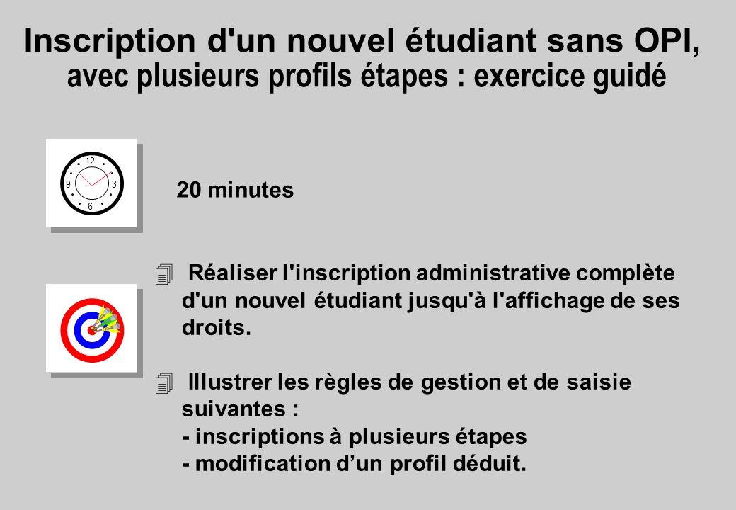 Inscription d un nouvel étudiant sans OPI, avec plusieurs profils étapes : exercice guidé