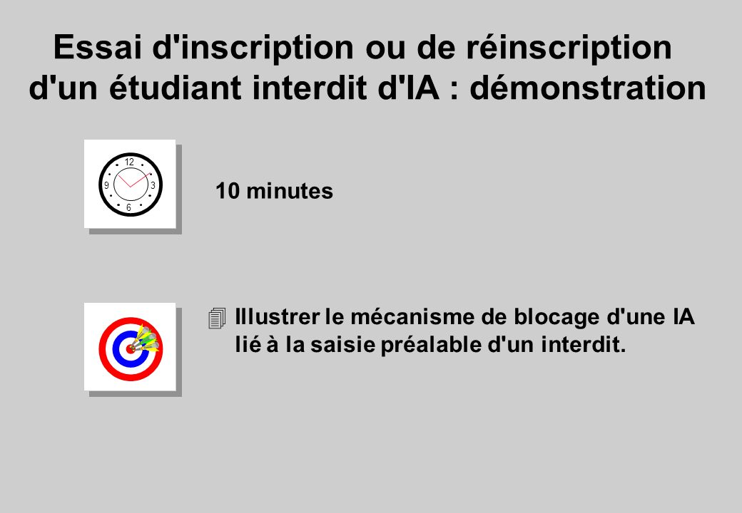 Essai d inscription ou de réinscription d un étudiant interdit d IA : démonstration