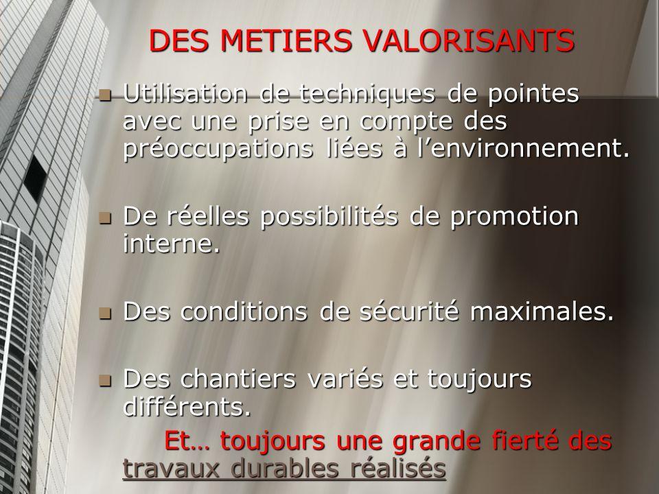 DES METIERS VALORISANTS