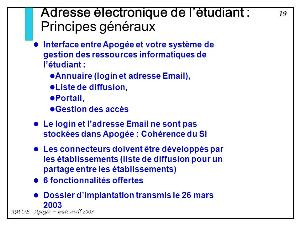 Adresse électronique de l'étudiant : Principes généraux