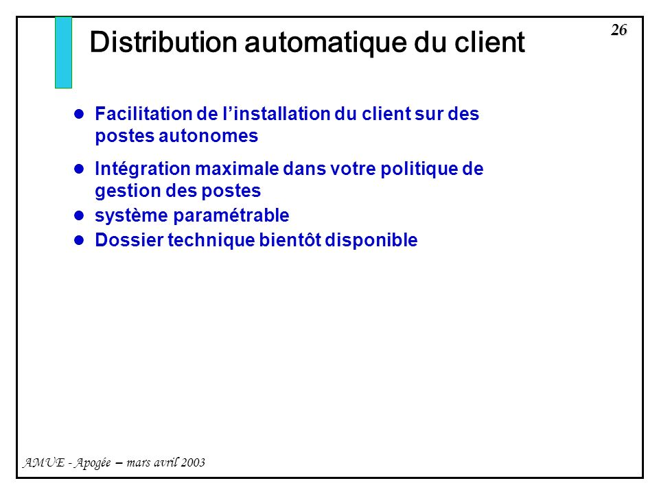 Distribution automatique du client