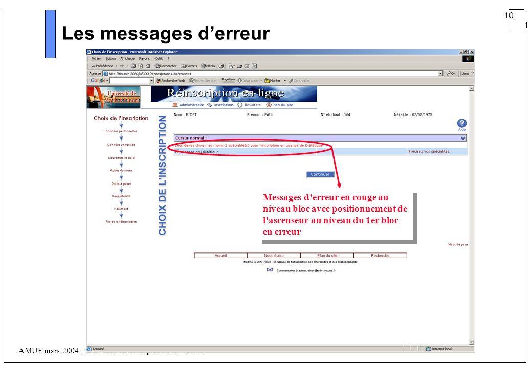 Les messages d'erreur Messages d'erreur en rouge au niveau bloc avec positionnement de l'ascenseur au niveau du 1er bloc en erreur.