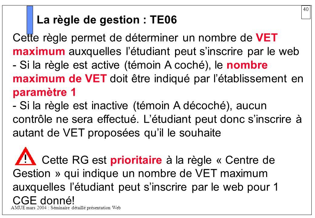 La règle de gestion : TE06