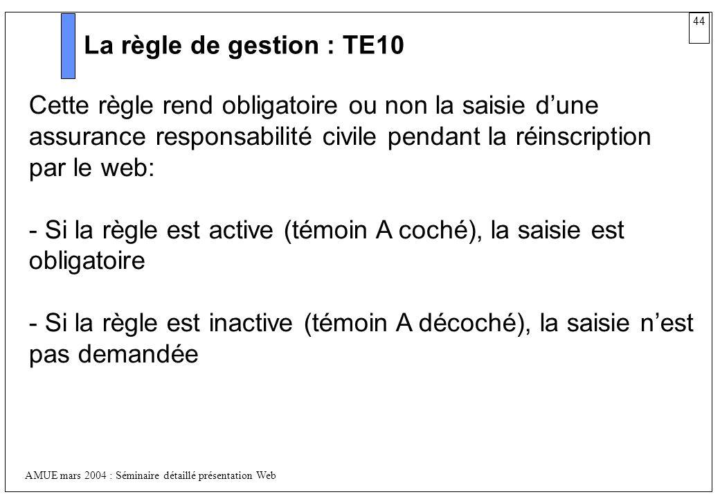 La règle de gestion : TE10