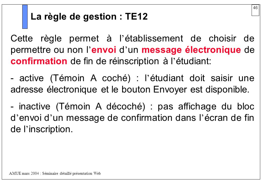 La règle de gestion : TE12