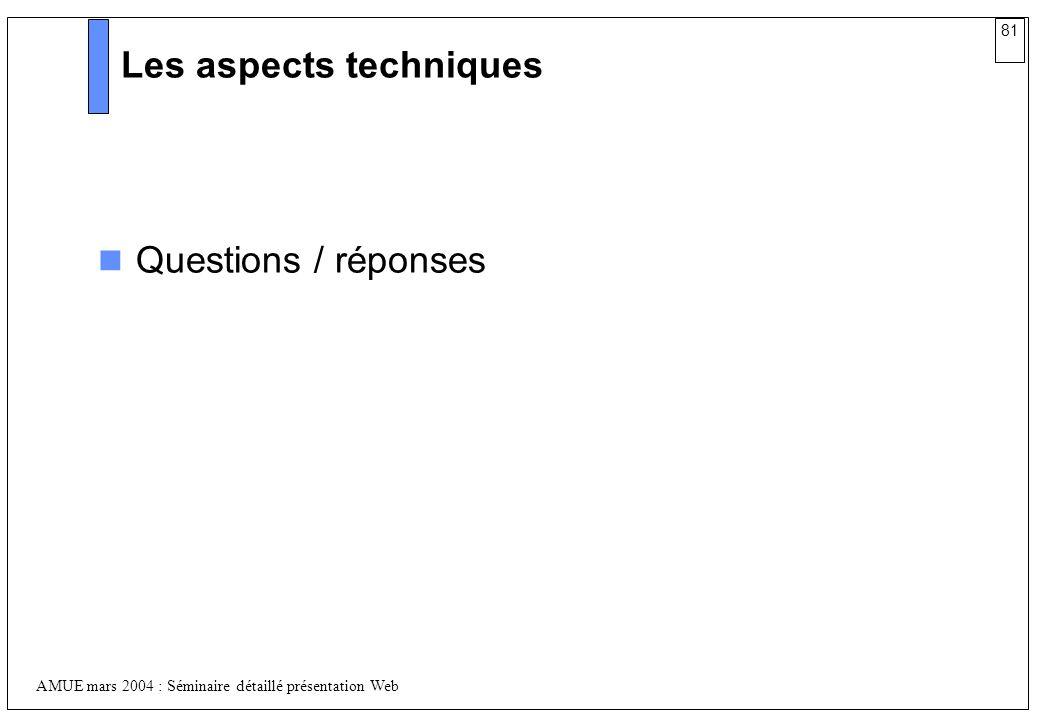 Les aspects techniques
