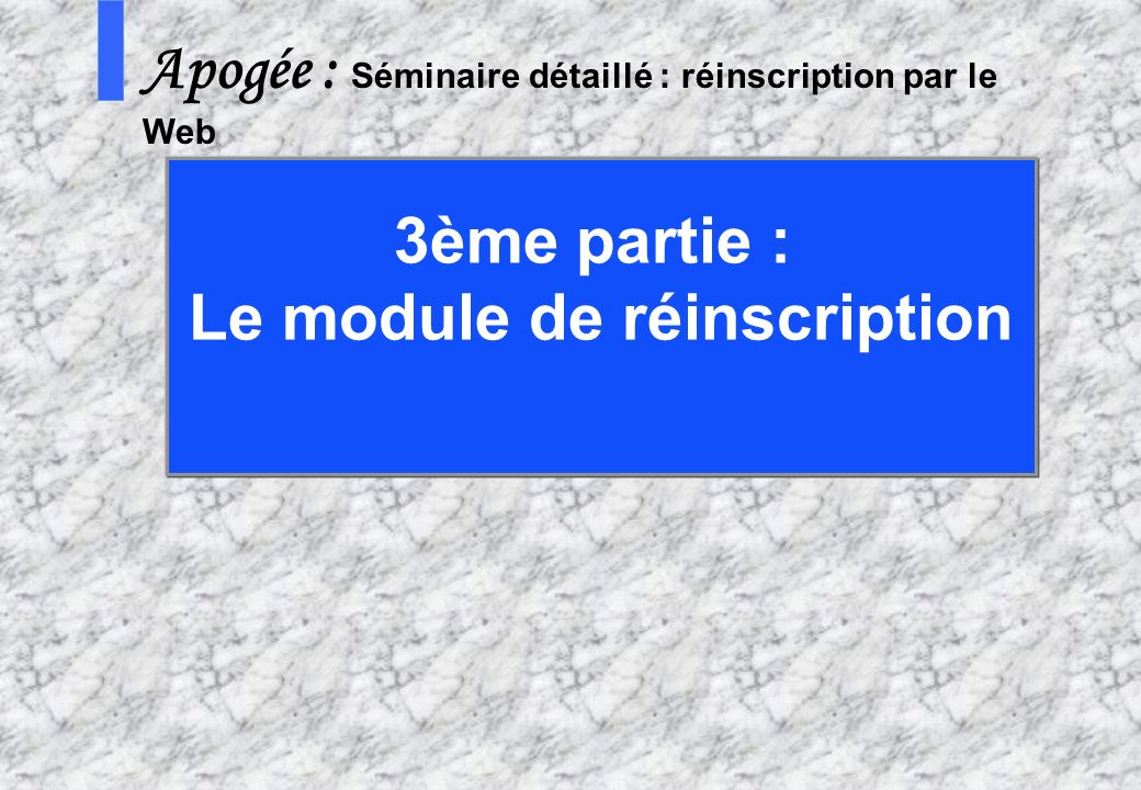 Le module de réinscription