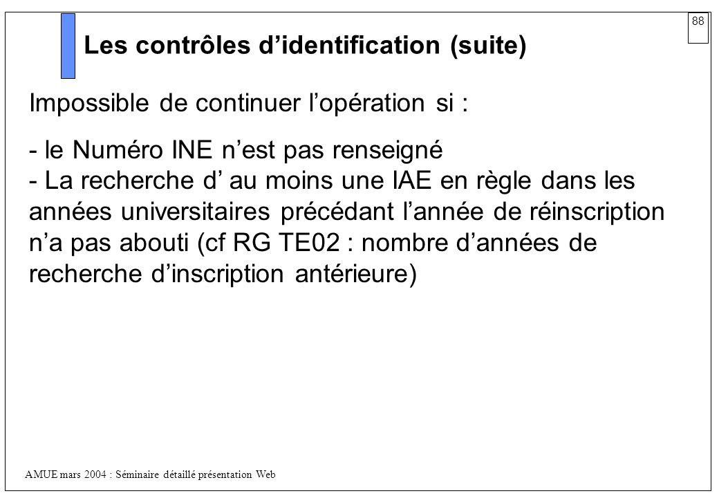 Les contrôles d'identification (suite)