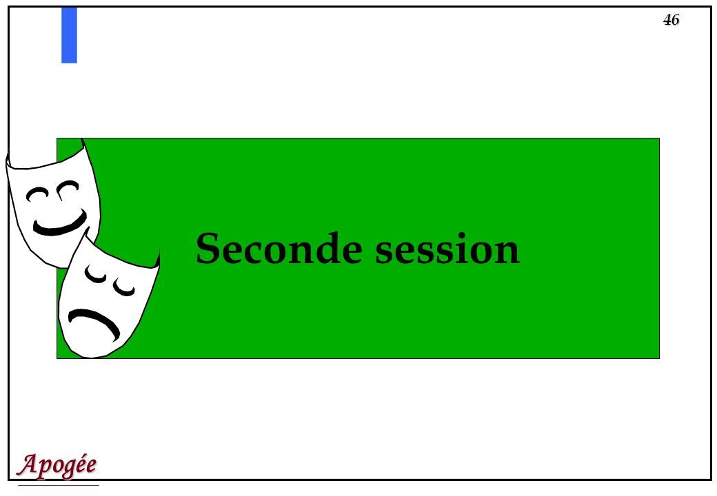 Seconde session