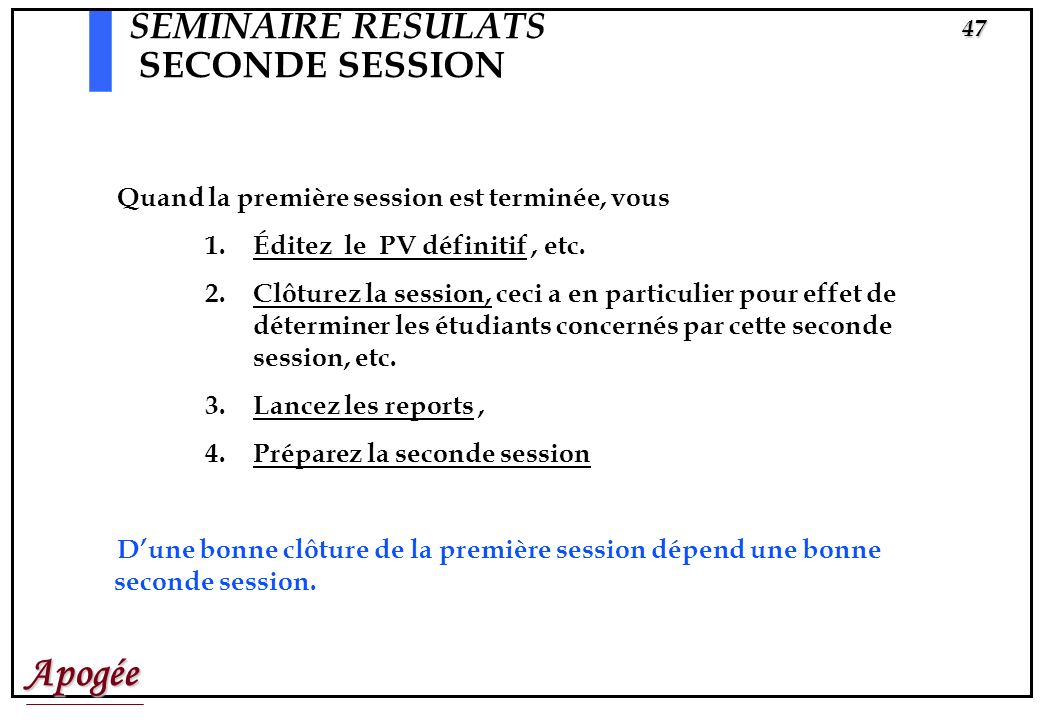 SEMINAIRE RESULATS SECONDE SESSION