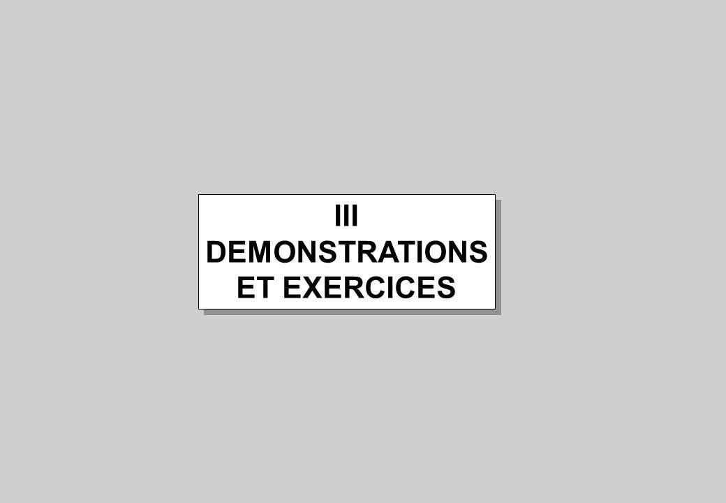 III DEMONSTRATIONS ET EXERCICES