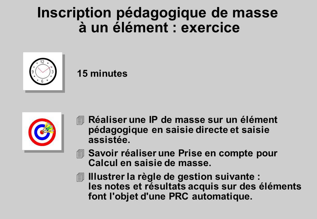 Inscription pédagogique de masse à un élément : exercice