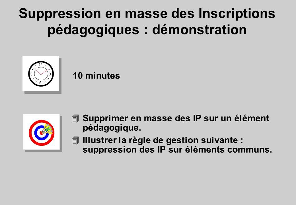 Suppression en masse des Inscriptions pédagogiques : démonstration