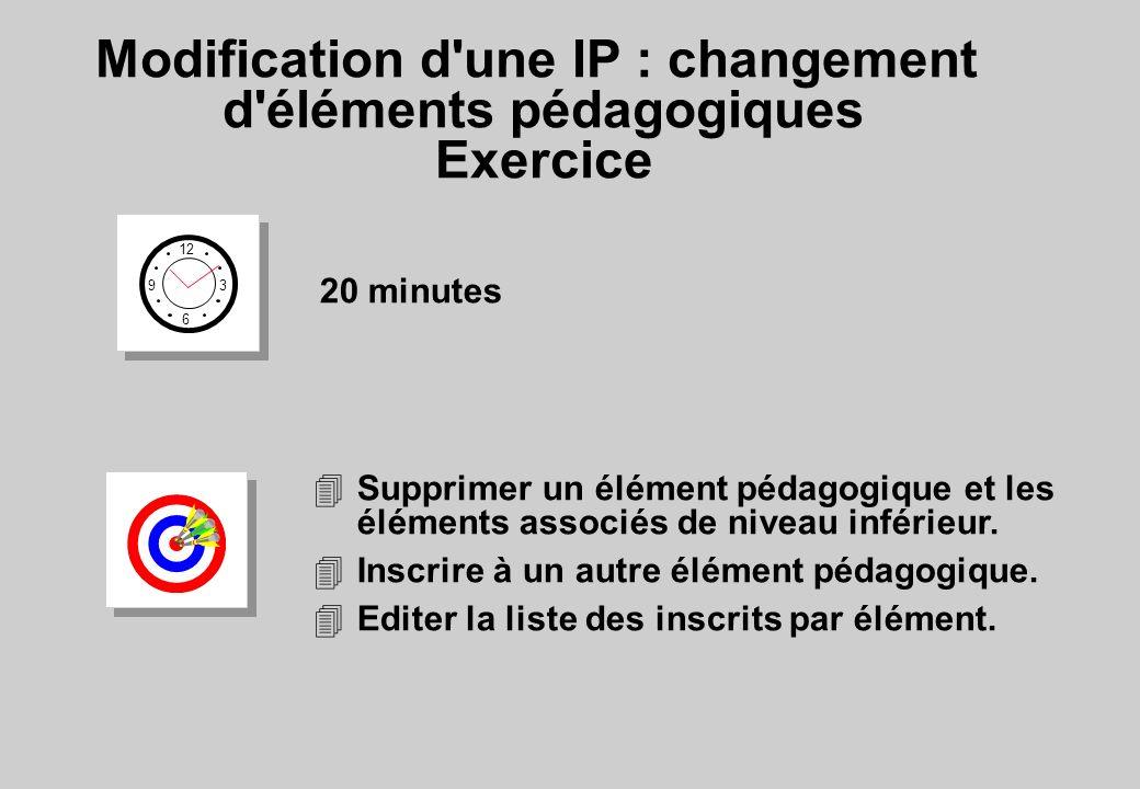 Modification d une IP : changement d éléments pédagogiques Exercice