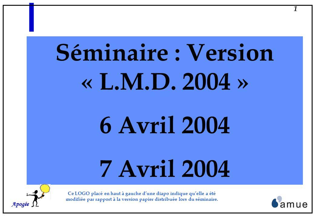 Séminaire : Version « L.M.D. 2004 »