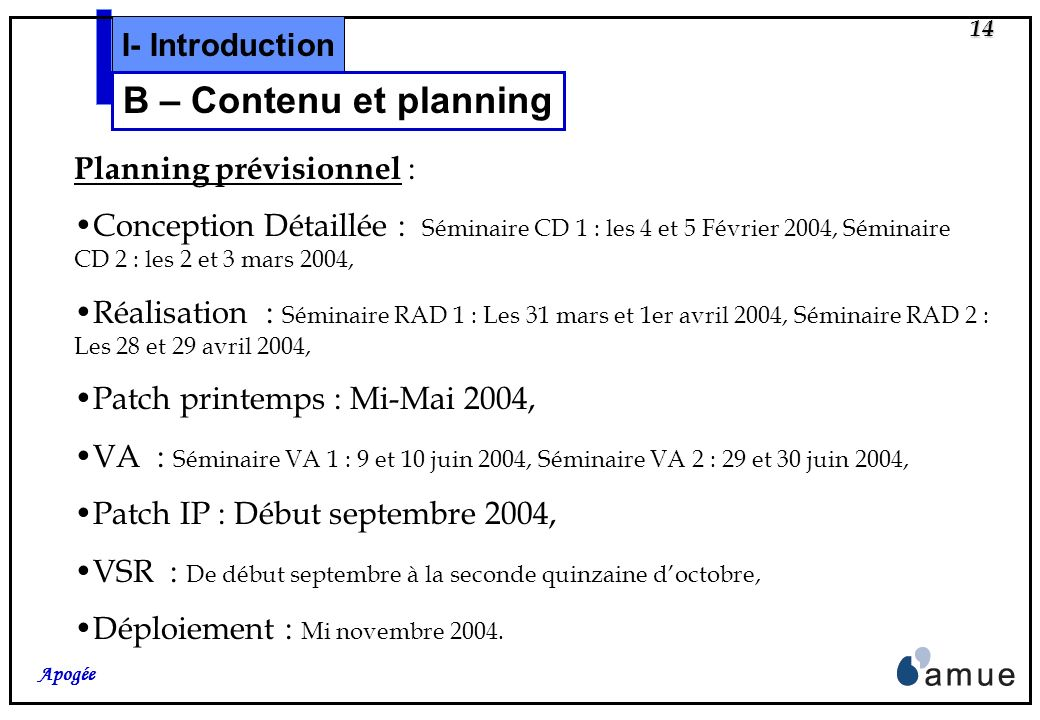 B – Contenu et planning I- Introduction Planning prévisionnel :