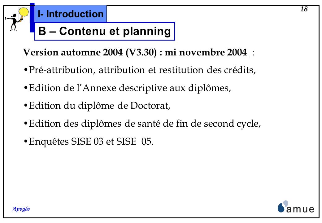 B – Contenu et planning I- Introduction