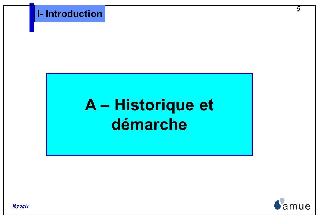 A – Historique et démarche