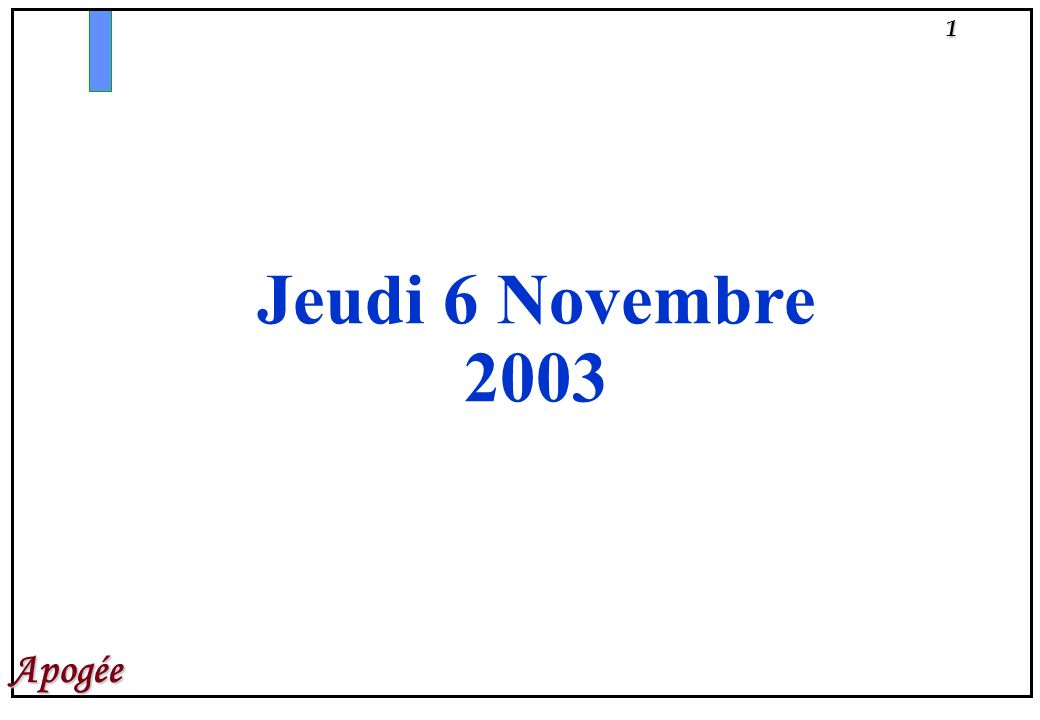 Jeudi 6 Novembre 2003