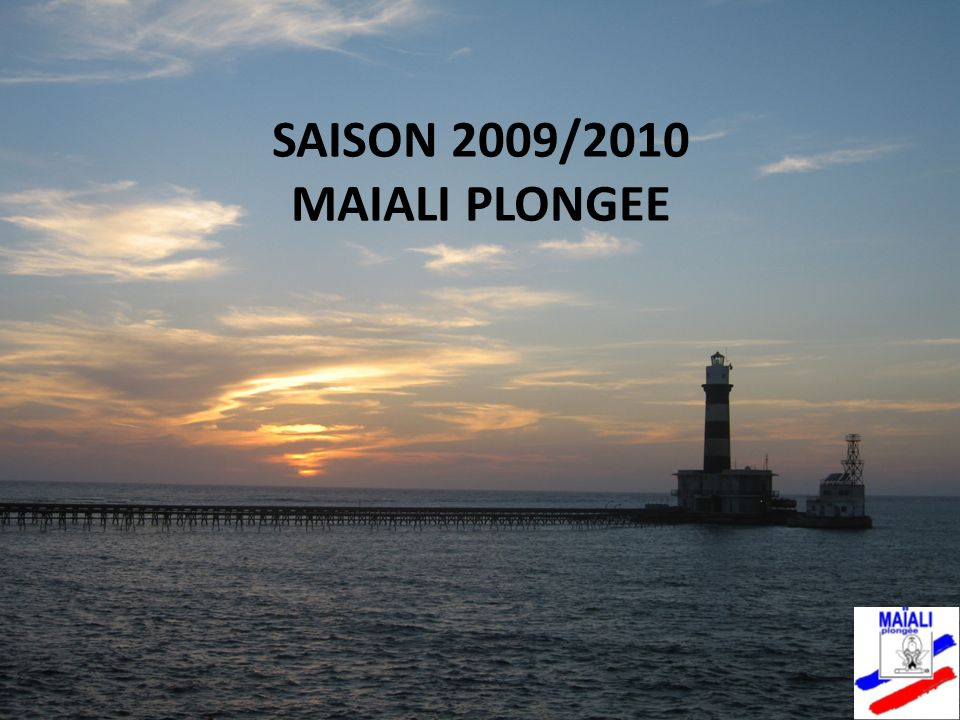 SAISON 2009/2010 MAIALI PLONGEE
