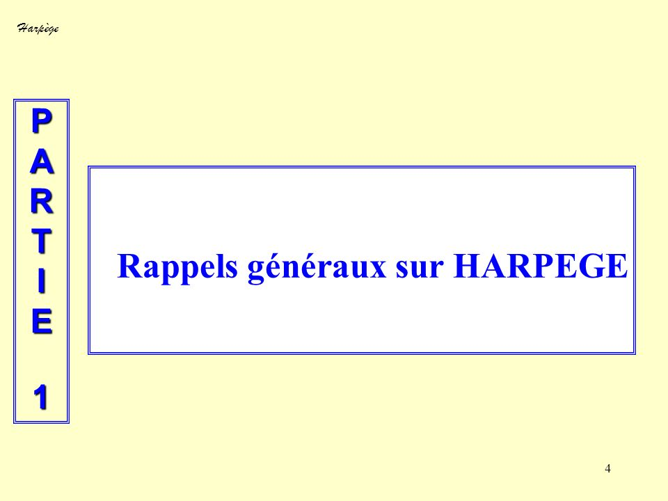 Rappels généraux sur HARPEGE