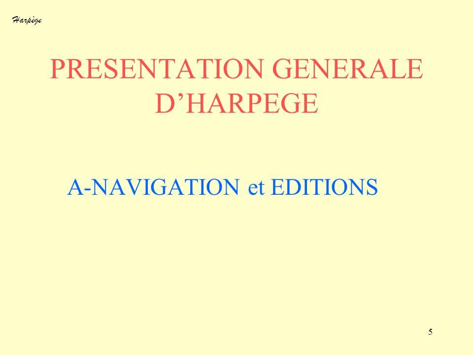 PRESENTATION GENERALE D'HARPEGE
