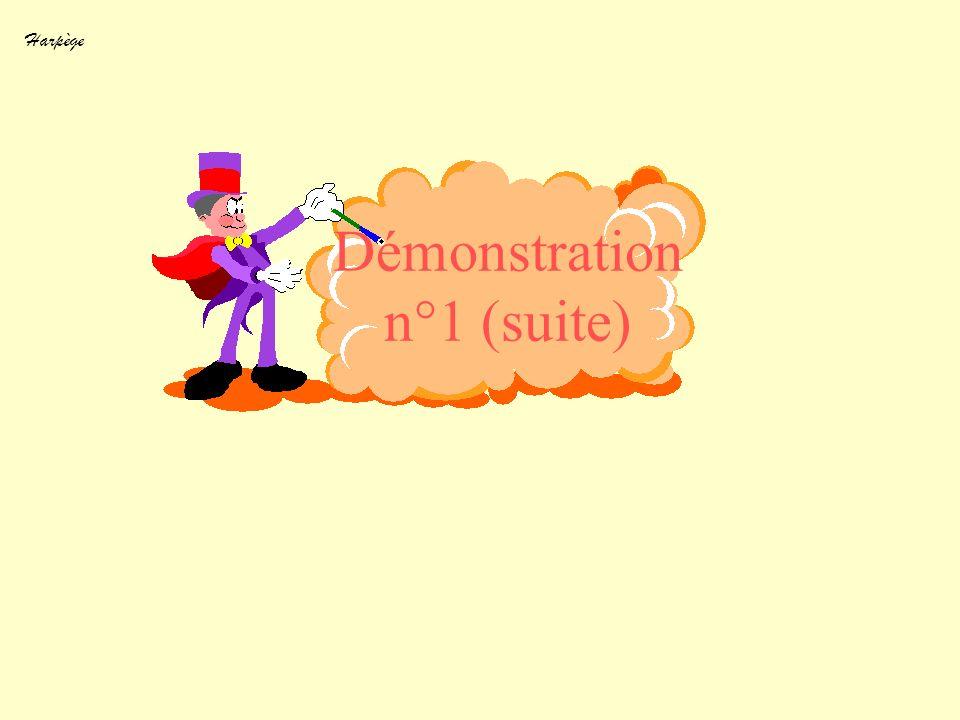 Démonstration n°1 (suite)