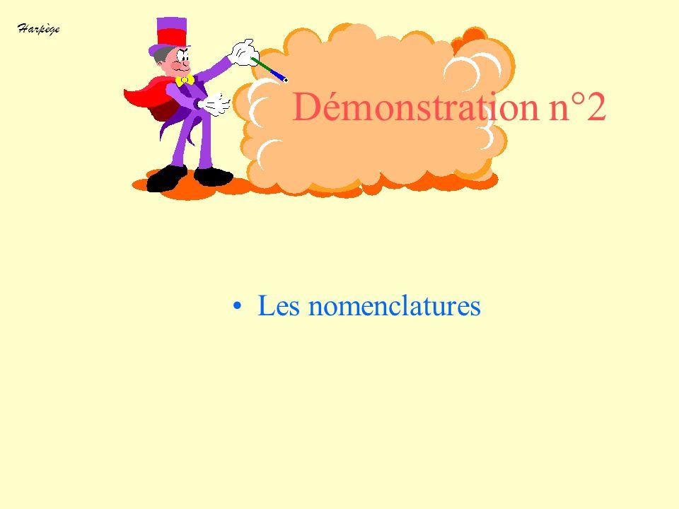 Démonstration n°2 Les nomenclatures Objectif Marche à suivre