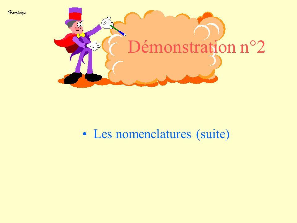 Les nomenclatures (suite)