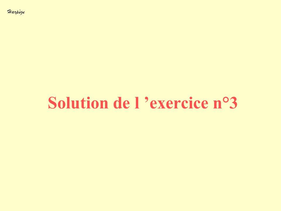 Solution de l 'exercice n°3