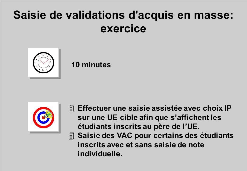 Saisie de validations d acquis en masse: exercice