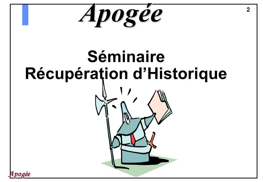 Séminaire Récupération d'Historique