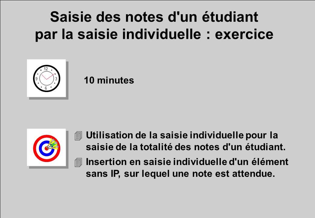 Saisie des notes d un étudiant par la saisie individuelle : exercice