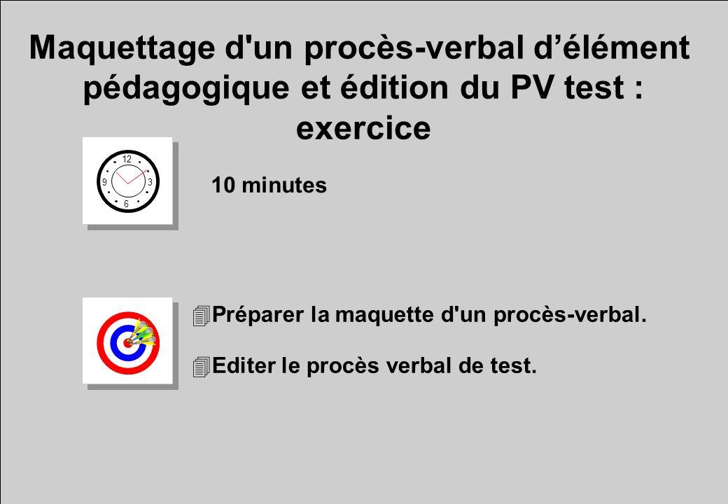 Maquettage d un procès-verbal d'élément pédagogique et édition du PV test : exercice