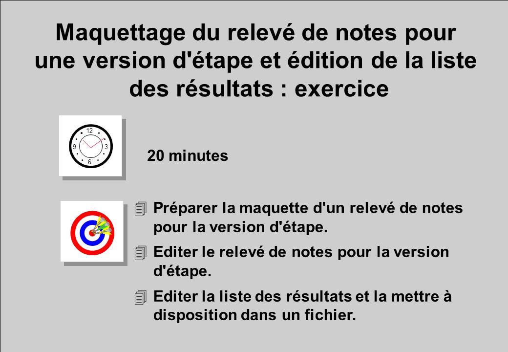Maquettage du relevé de notes pour une version d étape et édition de la liste des résultats : exercice