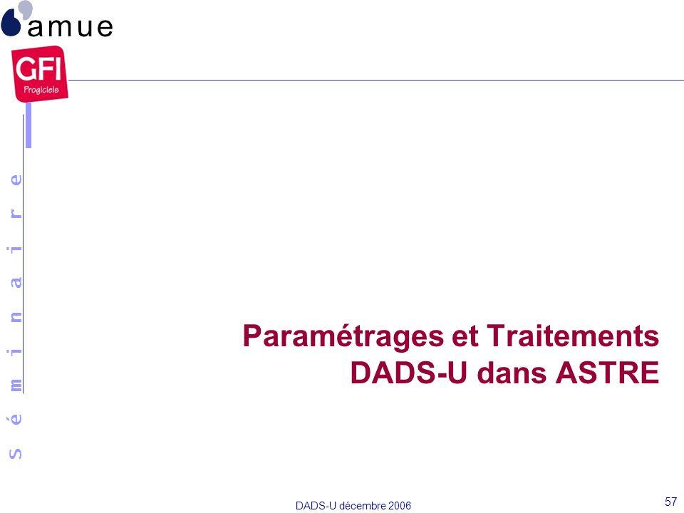 Paramétrages et Traitements DADS-U dans ASTRE