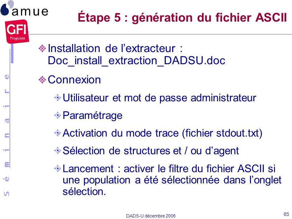 Étape 5 : génération du fichier ASCII