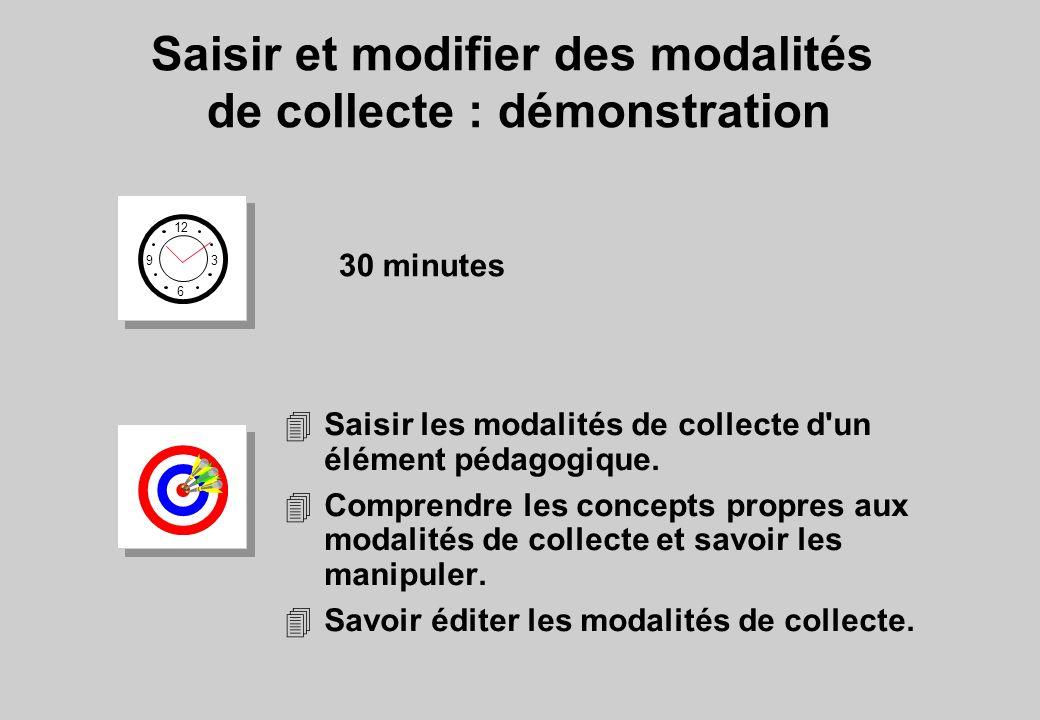 Saisir et modifier des modalités de collecte : démonstration