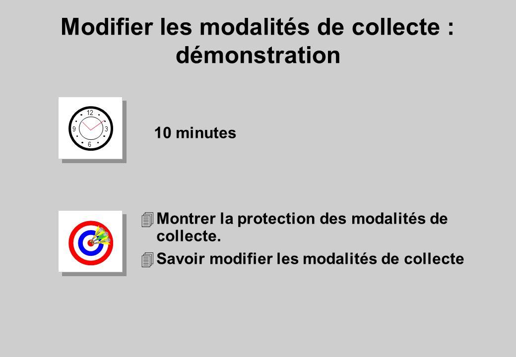 Modifier les modalités de collecte : démonstration