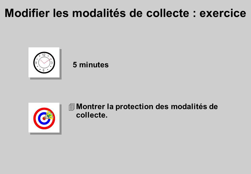 Modifier les modalités de collecte : exercice