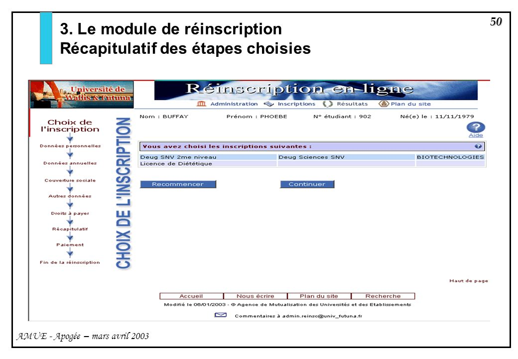3. Le module de réinscription Récapitulatif des étapes choisies