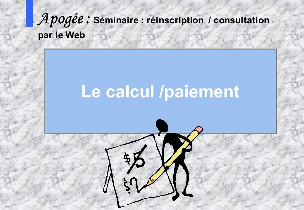 Apogée : Séminaire : réinscription / consultation par le Web