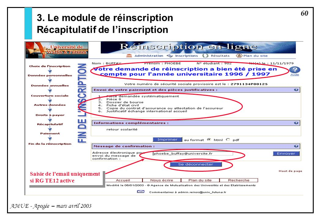 3. Le module de réinscription Récapitulatif de l'inscription