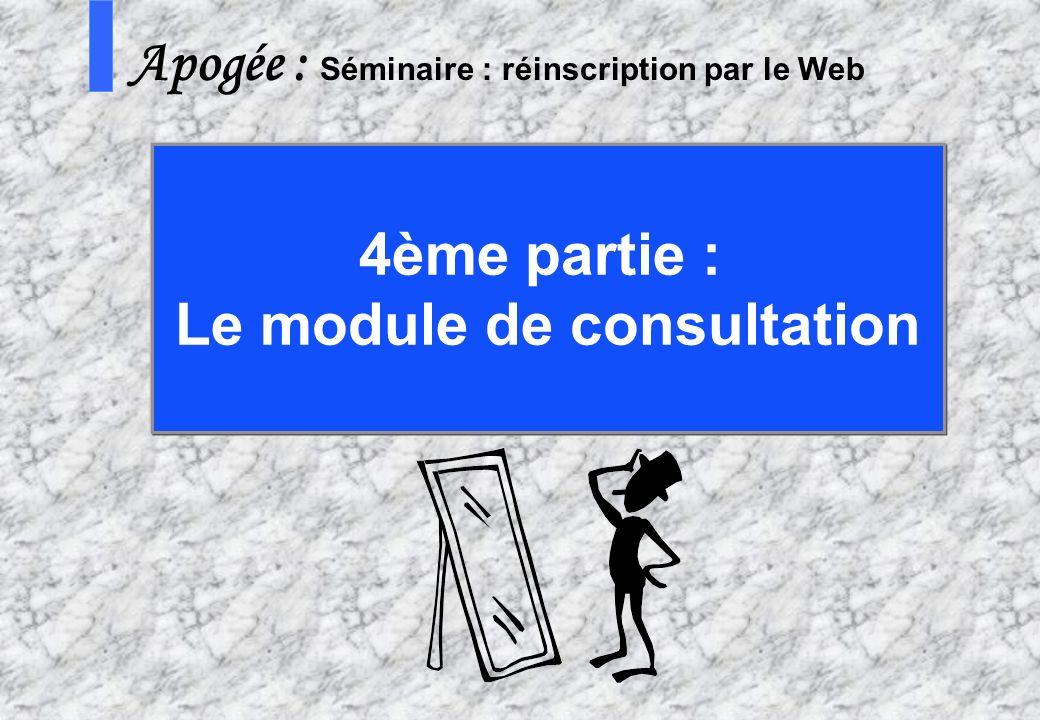 Le module de consultation